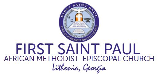 FIRST SAINT PAUL A.M.E. Church - Lithonia, Georgia - 770-484-9660 - Rev. Dr. Marvin Luther Crawford - Lithonia Georgia AME Churches